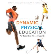 Dynamic Physical Education for Secondary School Students by Darst, Paul W.; Pangrazi, Robert P.; Sariscsany, Mary Jo; Brusseau, Timothy Jr., 9780321722492