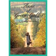 Anne of Green Gables by Montgomery, L. M., 9781551092492