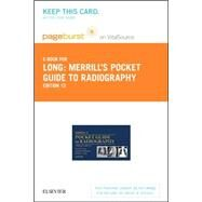 Merrill's Pocket Guide to Radiography Pageburst E- book on Vitalsource Retail Access Card by Long, Bruce W., 9780323312493