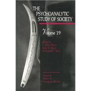 The Psychoanalytic Study of Society, V. 19: Essays in Honor of George A. De Vos by Boyer,L. Bryce, 9781138872493