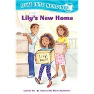 Lily's New Home by Yoo, Paula; Ng-benitez, Shirley, 9781620142493