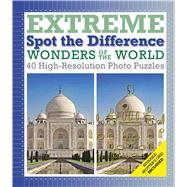 Wonders of the World: Extreme Spot the Difference by Galland, Richard W, 9781626862494