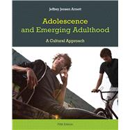 Adolescence and Emerging Adulthood by Arnett, Jeffrey J., 9780205892495