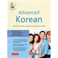 Advanced Korean by King, Ross, Ph.D.; Kim, Chungsook, Ph.D.; Yeon, Jaehoon, Ph.D.; Baker, Donald, 9780804842495