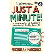 Welcome to Just a Minute! by Parsons, Nicholas, 9781782112495