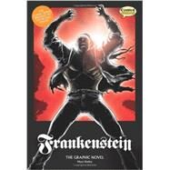 Frankenstein The Graphic Novel: Original Text by Shelley, Mary, 9781906332495