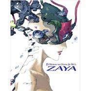 Zaya by Morvan, J. D.; Wei, Huang-jia; Kennedy, Mike, 9780991332496