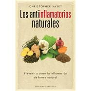 Los antiinflamatorios naturales/ Natural Remedies for Inflammation by Vasey, Christopher, 9788416192496