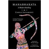 Mahabharata by Satyamurti, Carole; Doniger, Wendy; Dharwadker, Vinay (AFT), 9780393352498
