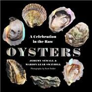 Oysters by Sewall, Jeremy; Swaybill, Marion Lear; Snider, Scott, 9780789212498