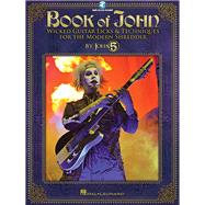 Book of John by John 5 (CRT); Plahna, Kurt, 9781423492498