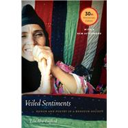 Veiled Sentiments by Abu-Lughod, Lila, 9780520292499