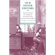 Our Sister Editors by Okker, Patricia, 9780820332499