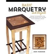 Basic Marquetry and Beyond by Horner, Ken, 9781610352499