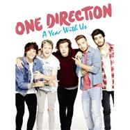 One Direction: A Year With Us by One Direction, 9780007592500