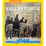 Remember Valley Forge by ALLEN, THOMAS B., 9781426322501