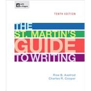 The St. Martin's Guide to Writing by Axelrod, Rise B.; Cooper, Charles R., 9781457632501