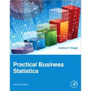 Practical Business Statistics by Siegel, Andrew, 9780128042502