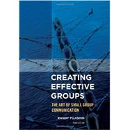 Creating Effective Groups by Fujishin, Randy, 9781442222502