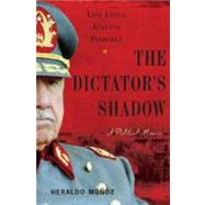 The Dictator's Shadow by Munoz, Heraldo, 9780465002504