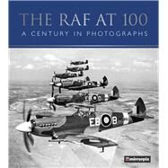 The Raf at 100 by Mirrorpix, 9780750982504
