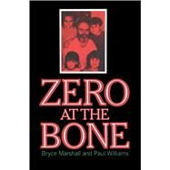 Zero at the Bone by Williams, 9781501152504