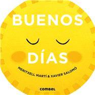 Buenos días / Good Morning by Martí, Meritxell; Salomó, Xavier, 9788491012504