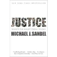 Justice : What's the Right Thing to Do? by Sandel, Michael J., 9780374532505
