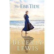 The Ebb Tide by Lewis, Beverly, 9780764212505