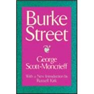 Burke Street by Scott-Moncrieff, George, 9780887382505