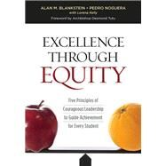 Excellence Through Equity by Alan M. Blankstein, 9781416622505