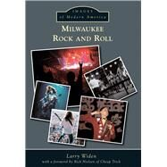 Milwaukee Rock and Roll by Widen, Larry; Nielsen, Rick, 9781467112505