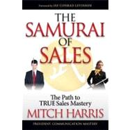 The Samurai of Sales by Harris, Mitch, 9781614482505