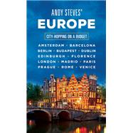 Andy Steves' Europe City-Hopping on a Budget by Steves, Andy, 9781631212505