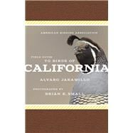 American Birding Association Field Guide to Birds of California by Jaramillo, Alvaro; Small, Brian E., 9781935622505