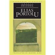 Elias Portolu by Deledda, Grazia, 9780810112506