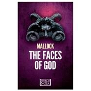 The Faces of God by Mallock; Kover, Tina, 9781609452506