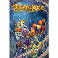 Jim Henson's Fraggle Rock by Henson, Jim (CRT); Leth, Kate; Myler, Jake, 9781684152506