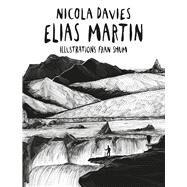 Elias Martin by Davies, Nicola; Shum, Fran, 9781910862506