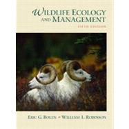 Wildlife Ecology and Management by Bolen, Eric G.; Robinson, William, 9780130662507