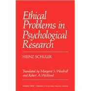 Ethical Problems in Psychological Research by Schuler, Heinz, 9780126312508