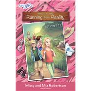 Running from Reality by Robertson, Missy; Robertson, Mia; Osborne, Jill (CON), 9780310762508