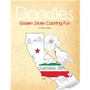 Doodles Golden State Coloring Fun by James, Setria; Scribendi, 9781513612508
