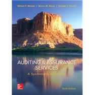 Auditing & Assurance Services: A Systematic Approach A Systematic Approach by Messier Jr, William; Glover, Steven; Prawitt, Douglas, 9780077732509