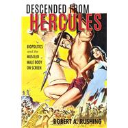 Descended from Hercules by Rushing, Robert A., 9780253022509