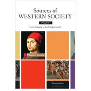 Sources of Western Society, Volume I From Antiquity to the Enlightenment