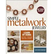 Simple Metalwork Jewelry by Freyer Thompson, Judy, 9781627002509