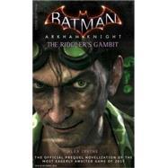 Batman: Arkham Knight - The Riddler's Gambit by IRVINE, ALEX, 9781783292509