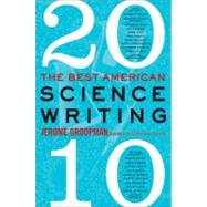 Best American Science Writing 2010 by Groopman, Jerome, 9780061852510