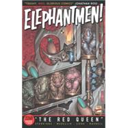 Elephantmen 2260, 2: The Red Queen by Medellin, Axel; Starkings, Richard, 9781632152510